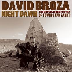 Night Dawn: The Unpublished Poetry of Townes Van Zandt - David Broza
