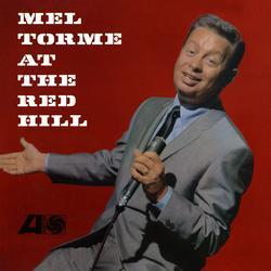 Mel Tormé at the Red Hill (Live) - Mel Torme