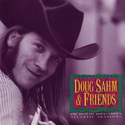 The Best Of Doug Sahm