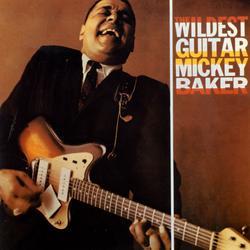 The Wildest Guitar - Mickey Baker