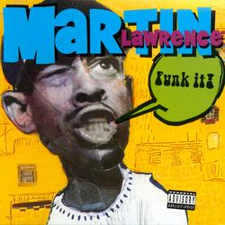 Funk It - Martin Lawrence