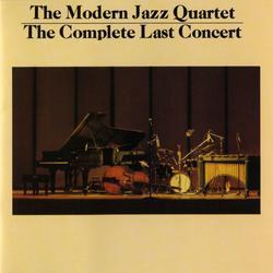 The Complete Last Concert - The Modern Jazz Quartet