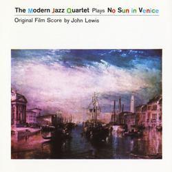 No Sun In Venice - The Modern Jazz Quartet