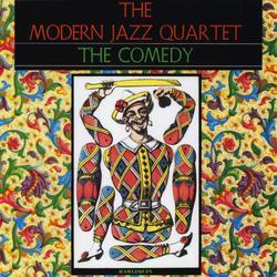 The Comedy - The Modern Jazz Quartet