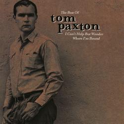 The Best Of Tom Paxton: I Can
