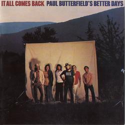 It All Comes Back - Paul Butterfield