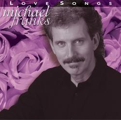 Love Songs - Michael Franks
