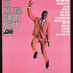 The Exciting Wilson Pickett - Wilson Pickett