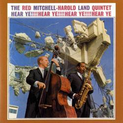 Hear Ye! - The Red Mitchell - Harold Land Quintet