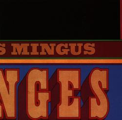 Changes Two - Charles Mingus