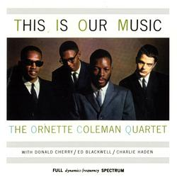 This Is Our Music - Ornette Coleman