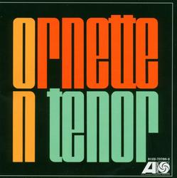 Ornette On Tenor - Ornette Coleman