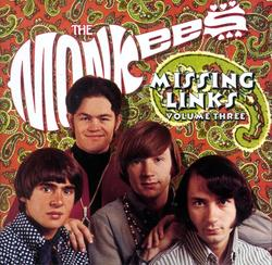 Missing Links, Vol. 3 - The Monkees