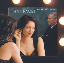 That Face! - Frank Sinatra Jr.