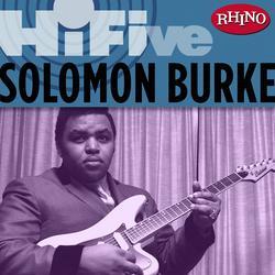 Rhino Hi-Five: Solomon Burke - Solomon Burke