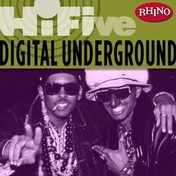 Rhino Hi-Five: Digital Underground - Digital Underground