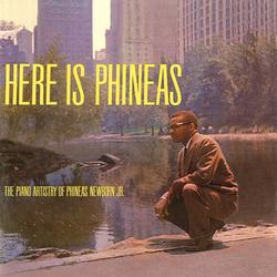 Here Is Phineas - Phineas Newborn Jr.