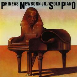 Solo Piano - Phineas Newborn Jr.