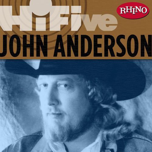 Rhino Hi-Five: John Anderson - John Anderson
