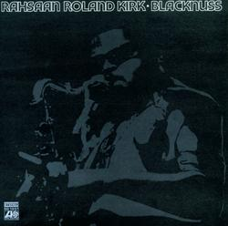 Blacknuss - Rahsaan Roland Kirk