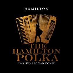 "The Hamilton Polka - Weird Al"" Yankovic"