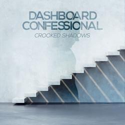 Crooked Shadows - Dashboard Confessional