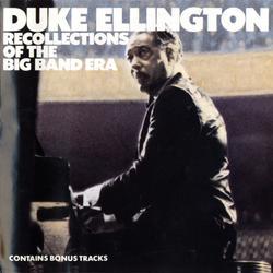 Recollections Of The Big Band Era - Duke Ellington