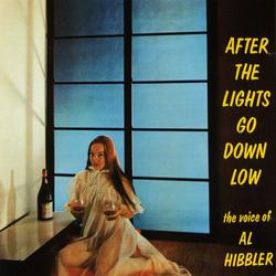 After The Lights Go Down Low - Al Hibbler