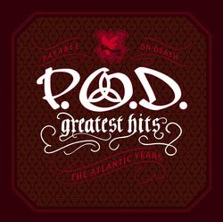Greatest Hits (The Atlantic Years) - P.O.D.