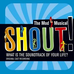 Shout!: The Mod Musical Soundtrack - Various Artists