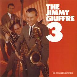 The Jimmy Giuffre 3 - Jimmy Giuffre