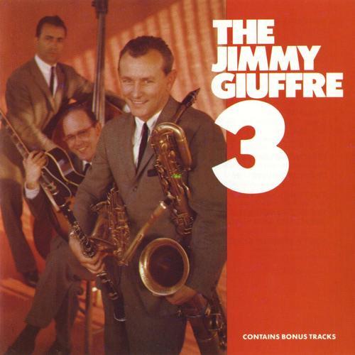 The Jimmy Giuffre 3 - Jimmy Giuffre