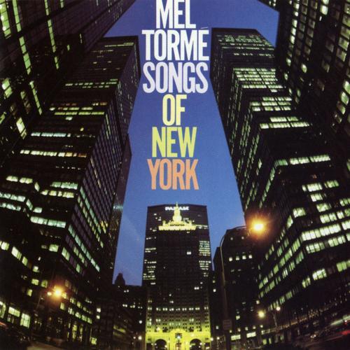 Songs Of New York - Mel Torme