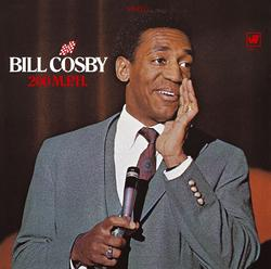 200 M.P.H. - Bill Cosby
