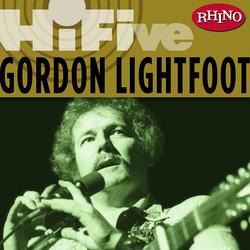Rhino Hi-Five: Gordon Lightfoot - Gordon Lightfoot