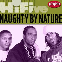 Rhino Hi-Five: Naughty By Nature - Naughty By Nature