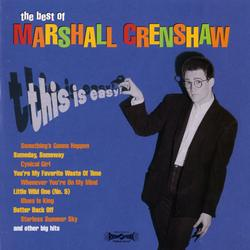 This Is Easy: The Best Of Marshall Crenshaw - Marshall Crenshaw