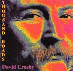 A Thousand Roads - David Crosby