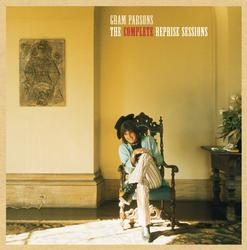 The Complete Reprise Sessions - Gram Parsons