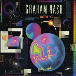 Innocent Eyes - Graham Nash