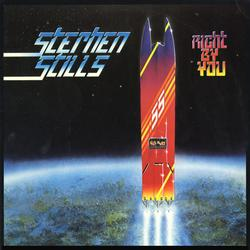 Right By You - Stephen Stills