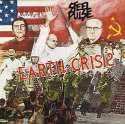 Earth Crisis - Steel Pulse