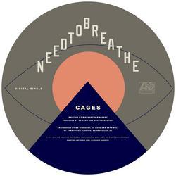 CAGES - NEEDTOBREATHE