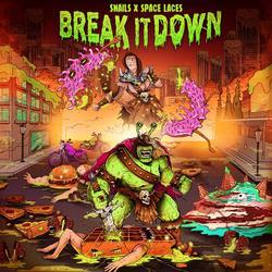 Break It Down (feat. Sam King) - Snails
