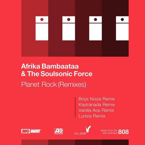 Planet Rock (Remixes) - Afrika Bambaataa