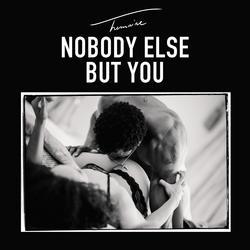 Nobody Else but You - Trey Songz