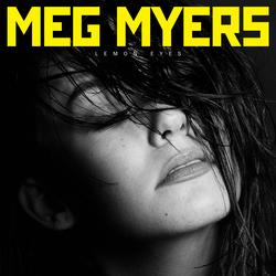 Lemon Eyes - Meg Myers