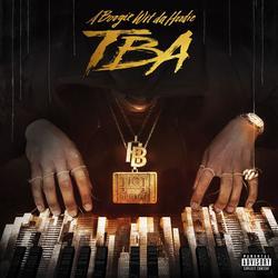 TBA - A Boogie Wit Da Hoodie