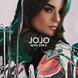 Mad Love. - JoJo