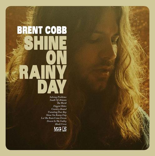 Shine On Rainy Day - Brent Cobb